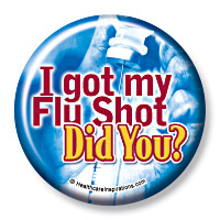 I Got My Flu Shot.  Did You?