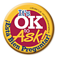 It's OK to Ask!
