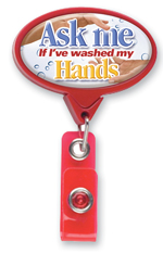Ask Me if I've Wash My Hands Oval Badge Pull